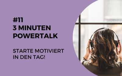 "#11 3 Minuten Powertalk ""Morgenroutine"""